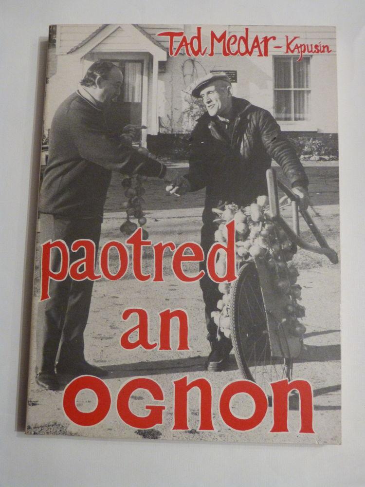 PAOTRED AN OGNON  livre écrit en  BRETON 15 Brest (29)