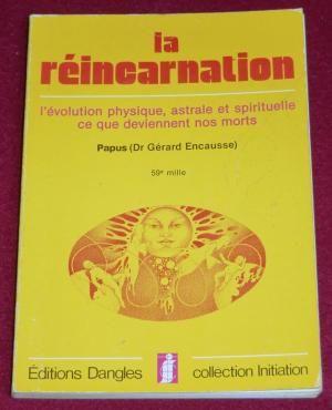 ?PAPUS (DR. GERARD ENCAUSSE)? ?LA REINCARNATION - 31 Eu (76)