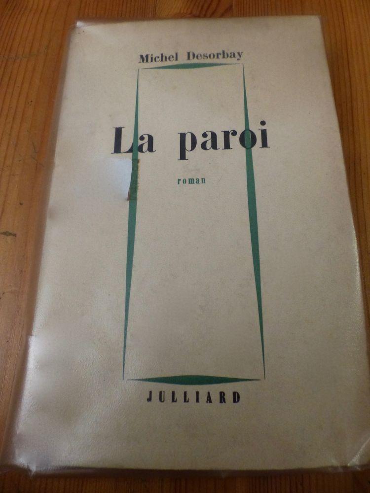 LA PAROI de Michel Desorbay - 1959 0 Villeurbanne (69)