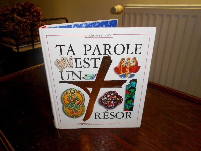 Ta Parole est un Trésor éditions Tardy  10 Monflanquin (47)