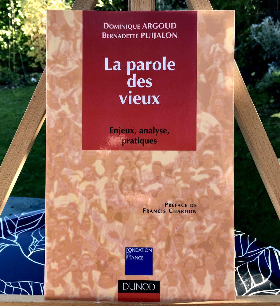 La parole des vieux de D.Argoud et B.Puijalon; Livre Neuf  9 L'Isle-Jourdain (32)