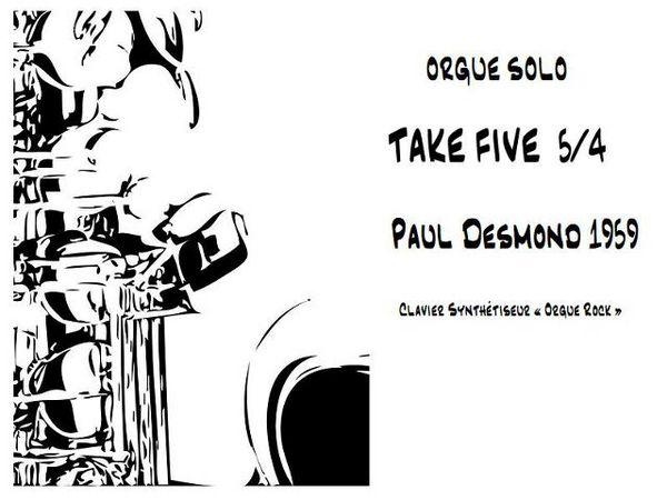 Partition «TAKE FIVE 5/4»  Paul Desmond pour Orgue 3 Mimizan (40)