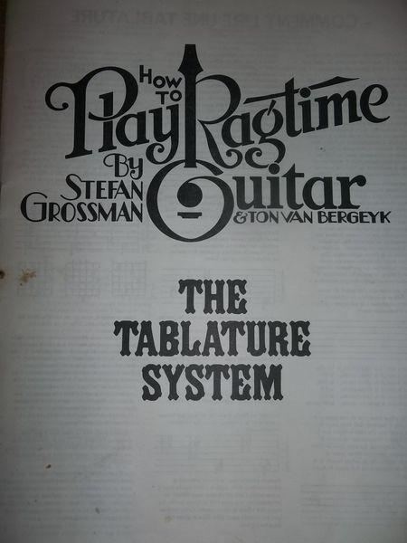 PARTITIONS DE HOW TO PLAY RAGTIME GUITAR  DE STEFAN GROSSMAN 10 Toulon (83)