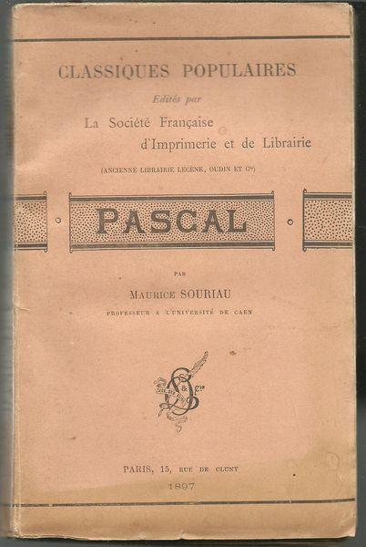 PASCAL par Maurice SOURIAU 1897  12 Montauban (82)