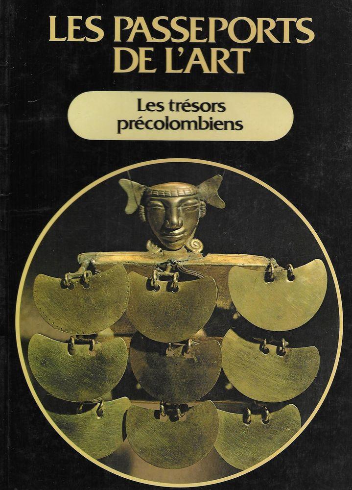 Le Passeport de l'Art   les Trésors Précolombiens  4 Tours (37)