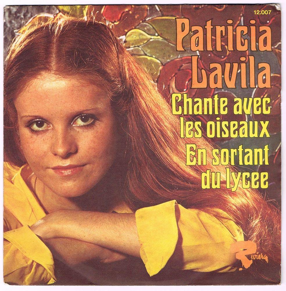 PATRICIA LAVILA - 45t - CHANTE AVEC LES OISEAUX  SACEM 1974 2 Tourcoing (59)