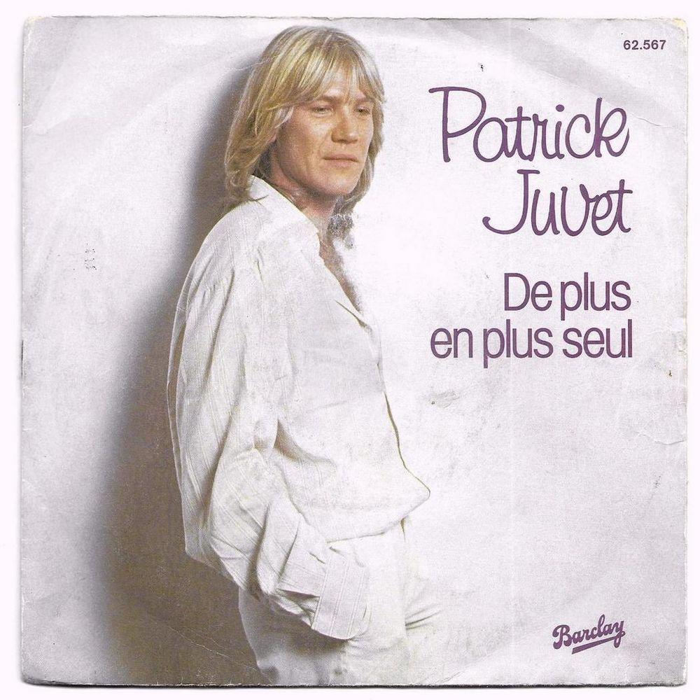 PATRICK JUVET - 45t - DE PLUS EN PLUS SEUL - 1978 CD et vinyles