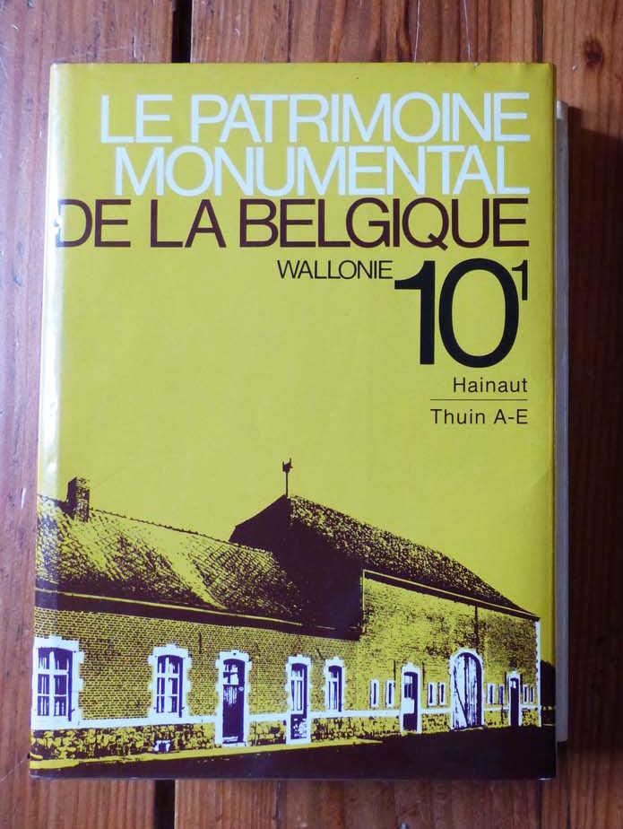Le patrimoine monumental de la Belgique - Thuin (tome 1) 18 Strasbourg (67)
