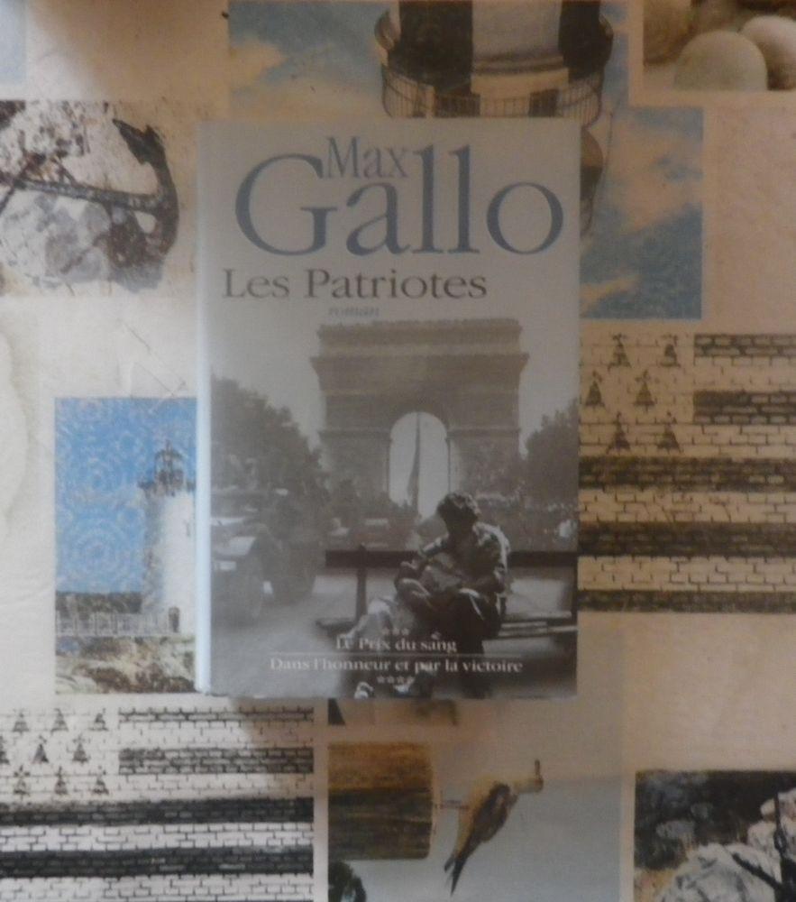 LES PATRIOTES T3 et 4 de Max GALLO 4 Bubry (56)