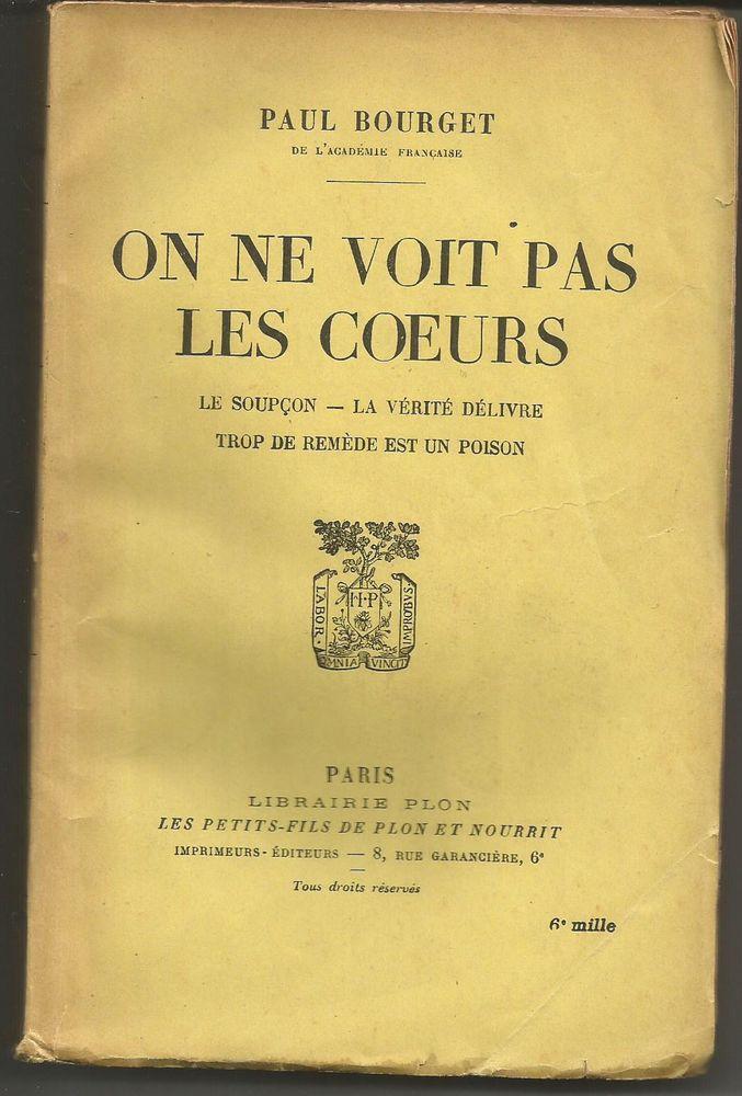 Paul BOURGET On ne voit pas les coeurs 5 Montauban (82)