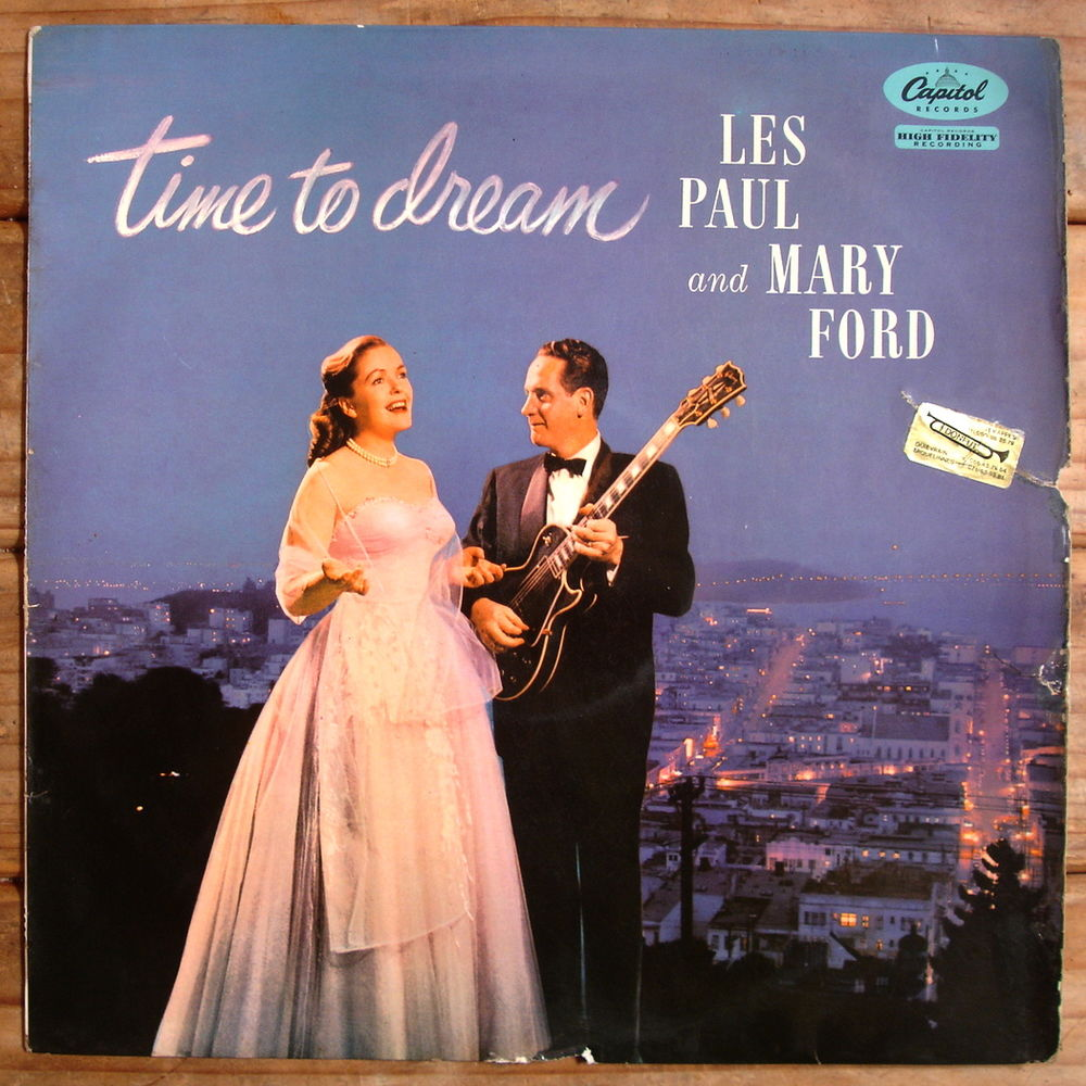 LES PAUL and MARY FORD -33t- TIME TO DREAM - UK Press. 1957 6 Tourcoing (59)