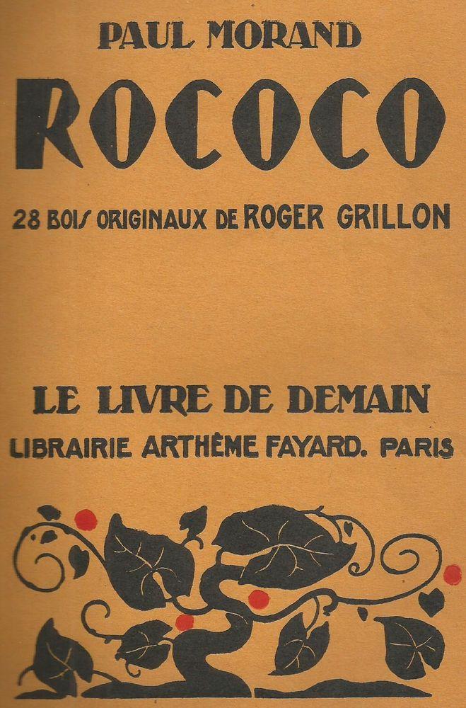 Paul MORAND ROCOCO - Arheme Fayard 6 Montauban (82)