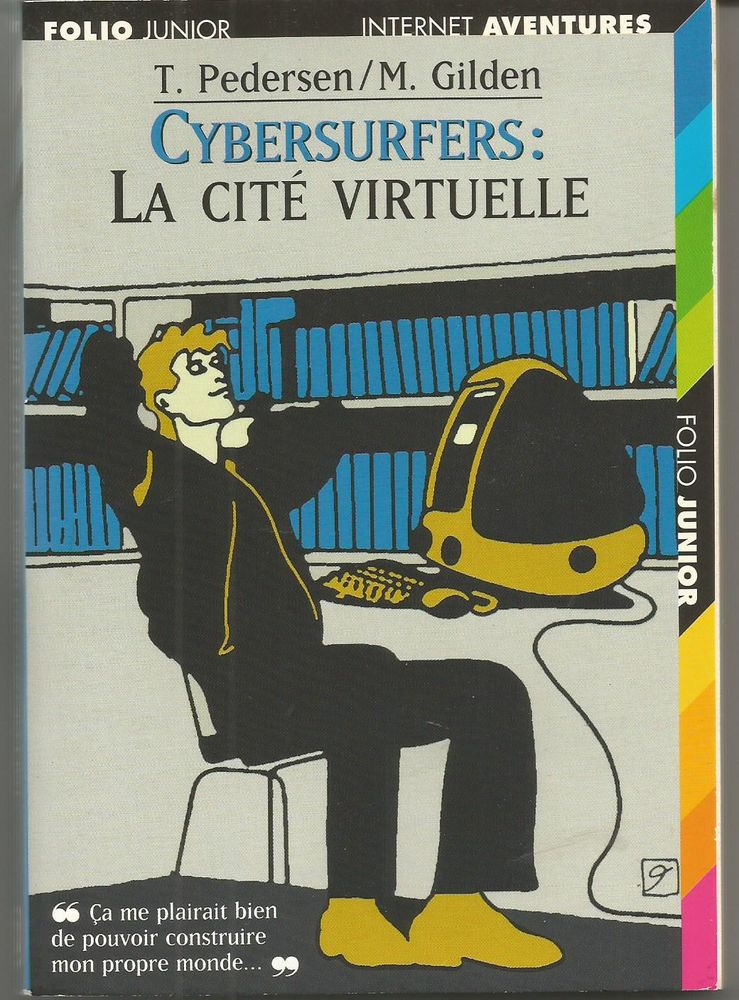 T PEDERSEN / M GILDE CYBERSURFERS : la cité virtuelle 2 Montauban (82)