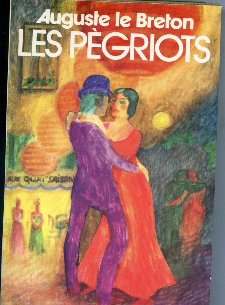 LES PÈGRIOTS - Auguste Le Breton, 10 Rennes (35)