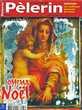 LE PELERIN Magazine n°6473 2006  Arménie  Noël