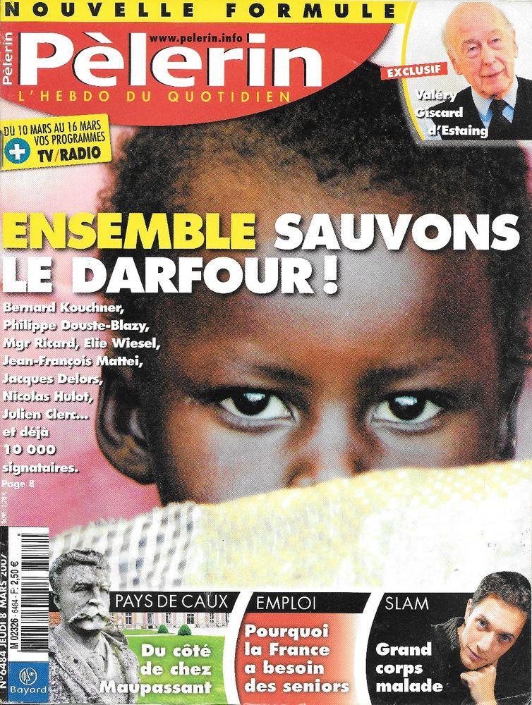 LE PELERIN Magazine n°6484 2007  Valéry GISCARD D'ESTAING  2 Castelnau-sur-Gupie (47)