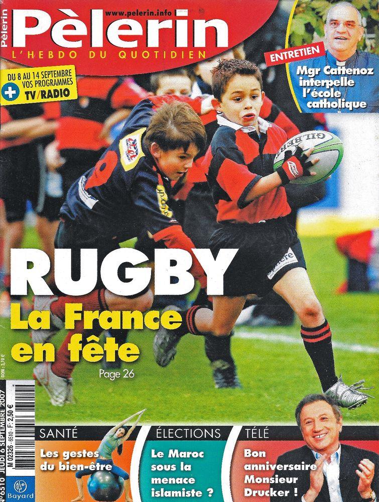 LE PELERIN Magazine n°6510 2007  Michel DRUCKER  2 Castelnau-sur-Gupie (47)