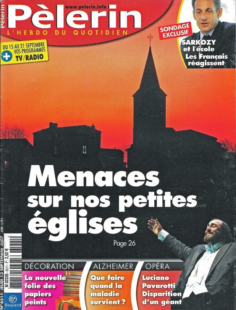 LE PELERIN Magazine n°6511 2007  PAVAROTTI 2 Castelnau-sur-Gupie (47)