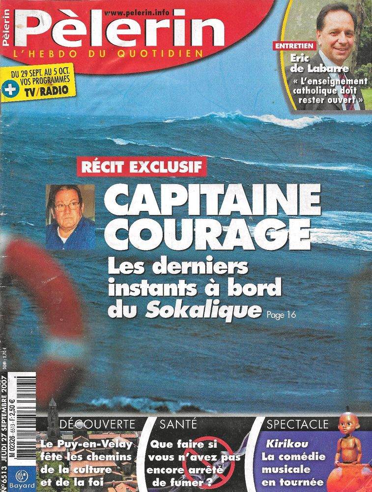 LE PELERIN Magazine n°6513 2007  Le Puy-en-Velay  2 Castelnau-sur-Gupie (47)