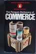 The Penguin Dictionary of COMMERCE- Michael Greener, Livres et BD