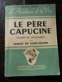 Le PÈRE CAPUCINE  par MARCO de SAINT-HILAIRE 7 Tours (37)