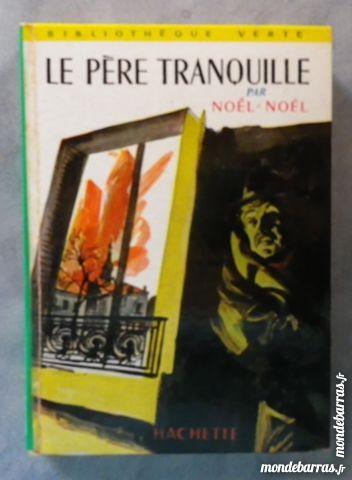 LE PERE TRANQUILLE par NOEL-NOEL BIBLIO VERTE 1964 3 Attainville (95)