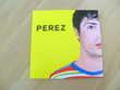EP PEREZ numéroté (Neuf) 10 Ardoix (07)