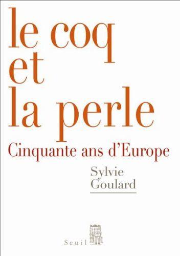 Le coq et la perle ; cinquante ans d'europe 7 Paris 15 (75)