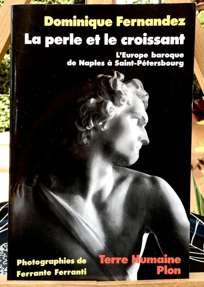 La perle et le croissant de D.Fernandez;Beau livre art Neuf  15 L'Isle-Jourdain (32)