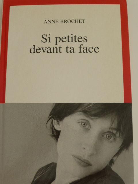 Si petites devant ta face   Anne Brochet 4 Rueil-Malmaison (92)