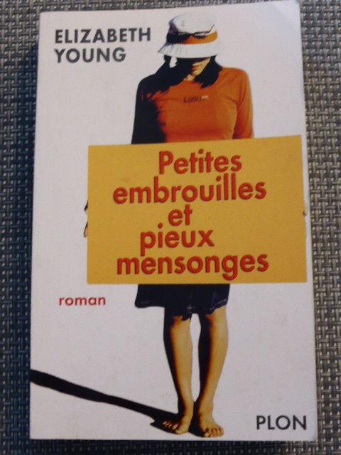 Petites embrouilles et pieux mensonges Elizabeth Young 4 Rueil-Malmaison (92)