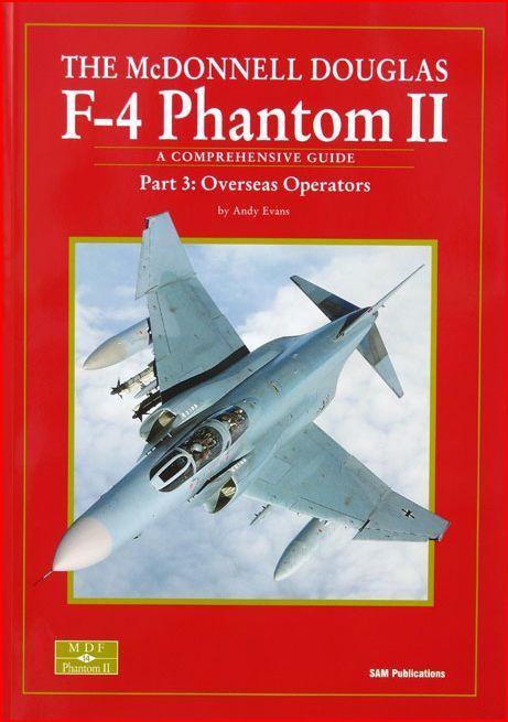 F-4 Phantom II part III : Overseas Operators. Occasion Livres et BD