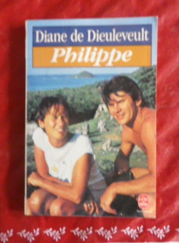 PHILIPPE par Diane de DIEULEVEULT Livre de Poche 2 Attainville (95)