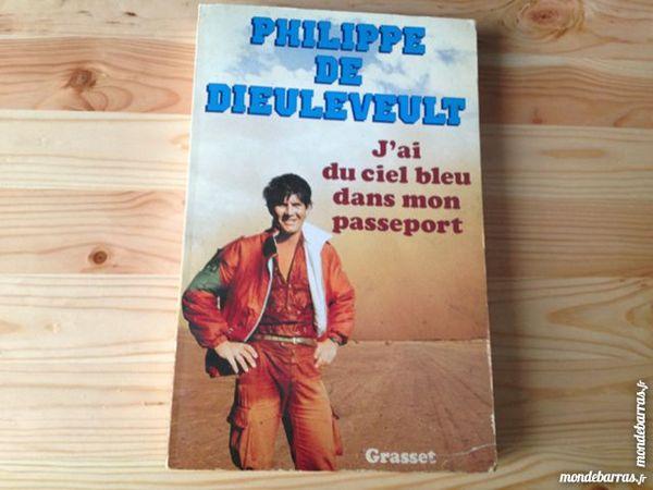 Philippe de Dieuleveult - J'ai du ciel bleu Livres et BD