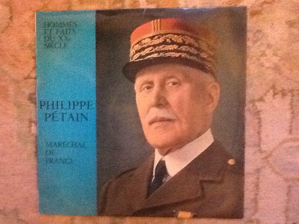 Philippe Pétain, Marechal de France  - Collection Hommes et faits du 20 eme siècle 30 Paris 15 (75)