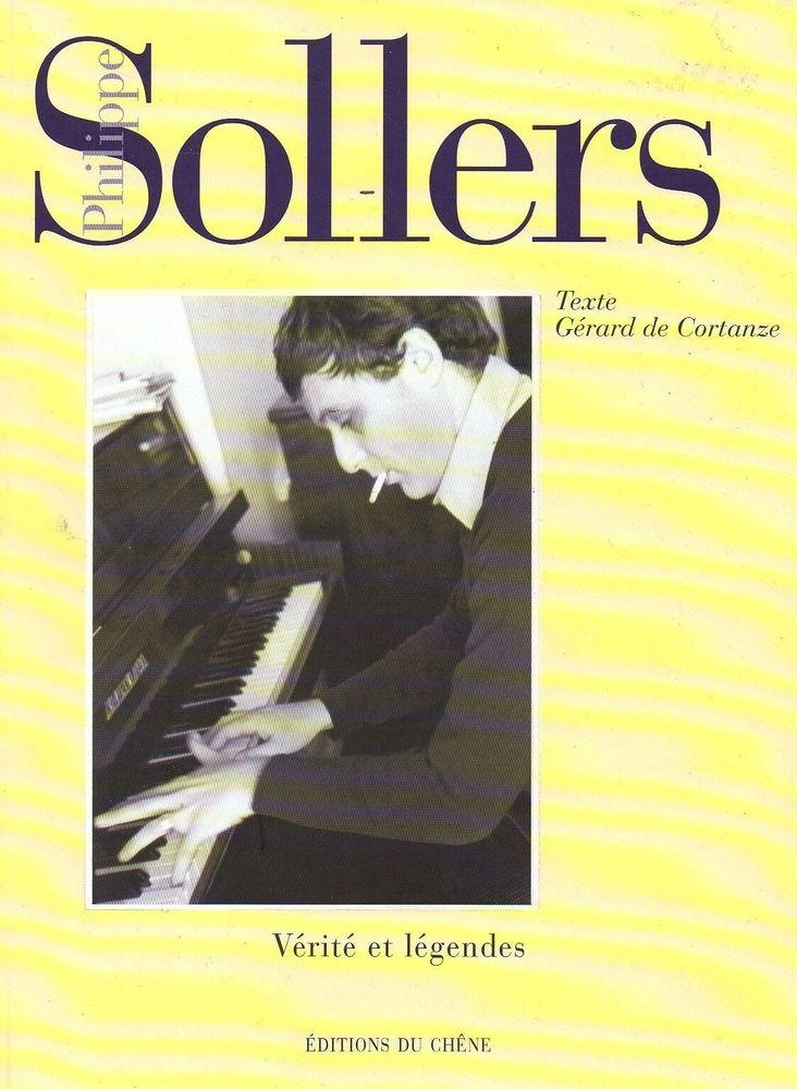 Philippe Sollers Vérité et Légendes Editions du Chêne 9 Tarare (69)