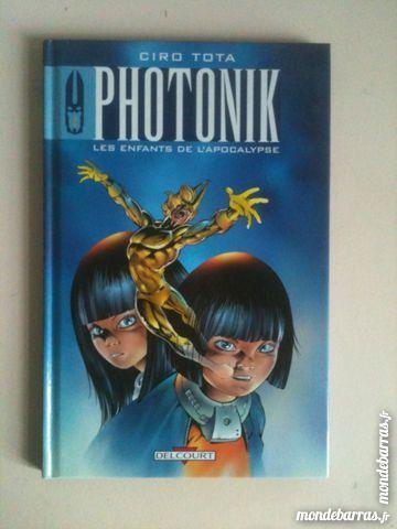 Photonik: Les Enfants de l'Apocalypse   (Delcourt)  11 Arles (13)