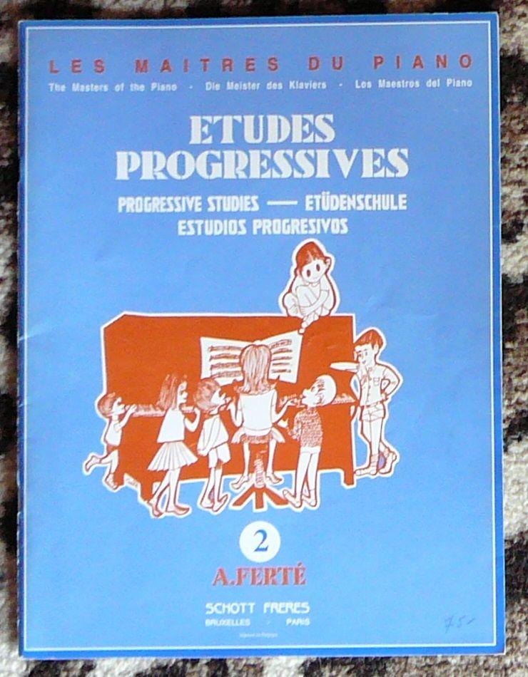 [piano] Études progressives n°2, Ferté, éd. Schott Frères 10 Lens (62)