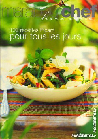 PICARD - 100 recettes - CUISINE 9 Laon (02)