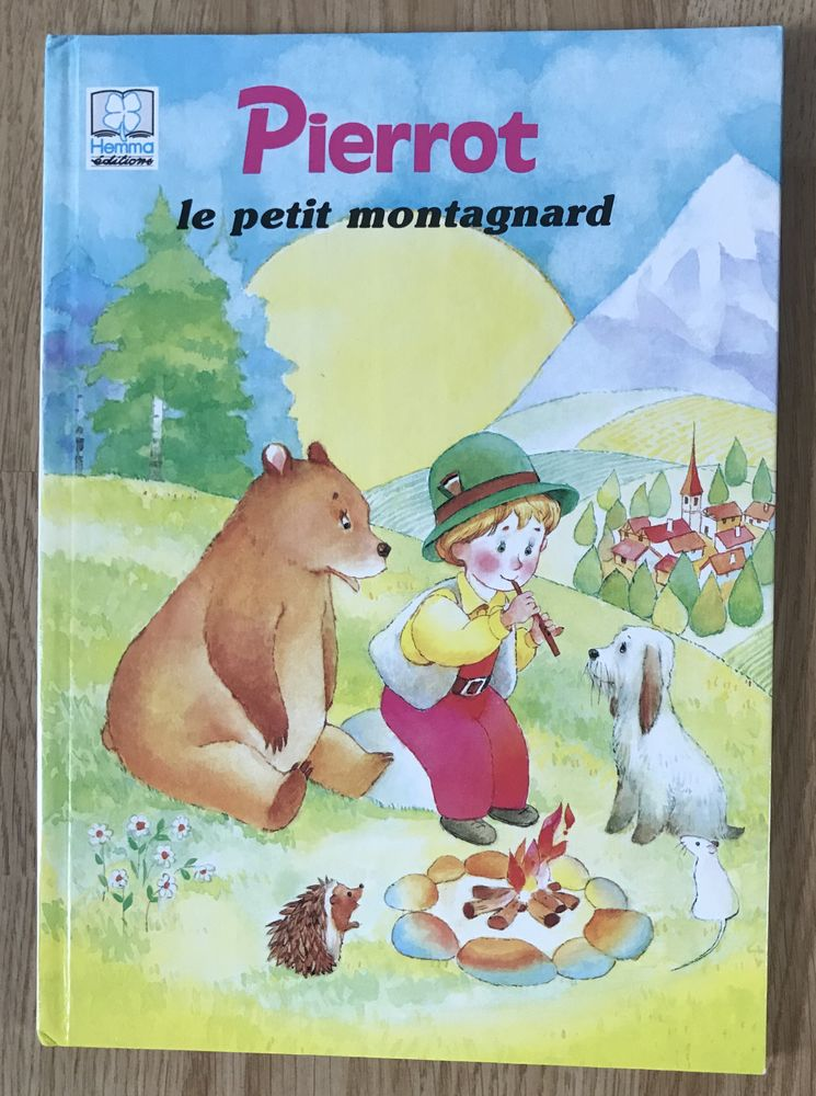 Pierrot le petit montagnard Editions HEMMA 3 Saâcy-sur-Marne (77)