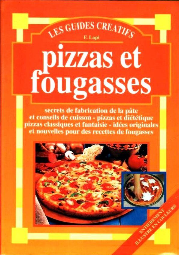 PIZZAS ET FOUGASSES - CUISINE / les-livres-de-jac 13 Lille (59)