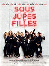 Place de cinéma pour  Sous les jupes des filles  3 Ardoix (07)