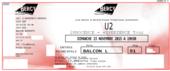 2 Places de U2 à Paris le 15/11 (CAT3 Balcon L) 400 Beaumont-la-Ronce (37)