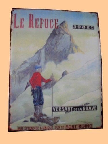 Plaque Métal 35x26,5 versant de la grave mont-blanc NEUF Décoration