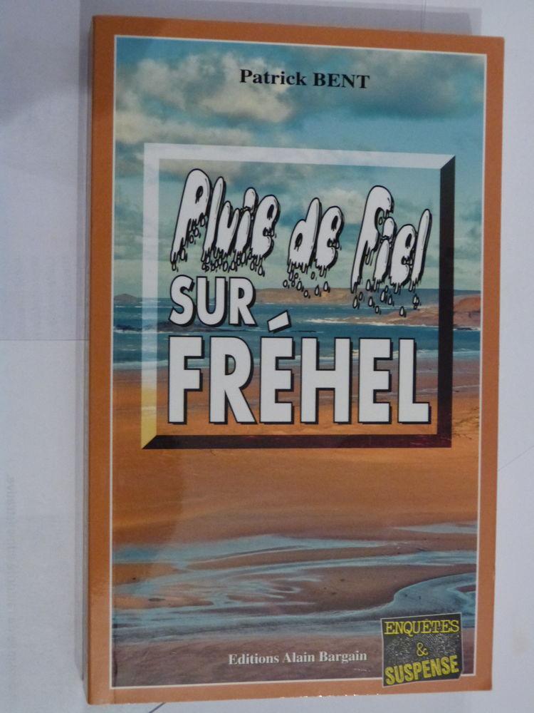 PLUIE DE FIEL SUR FREHEL  roman policier  BRETON BARGAIN 4 Brest (29)