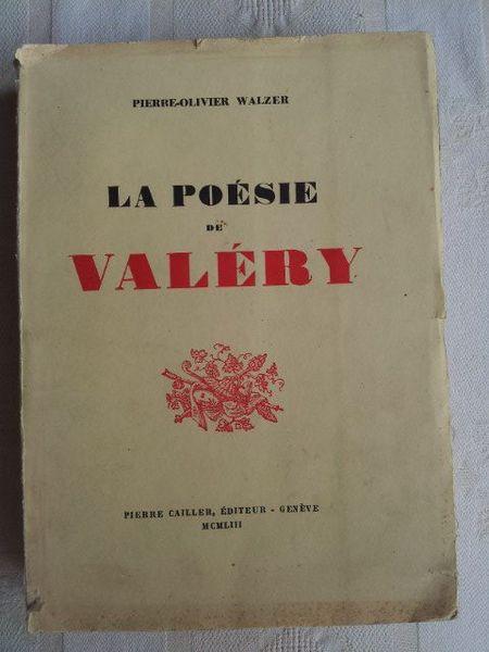 La Poésie De Paul Valéry. Walzer. 1° édition 1953 Livres et BD