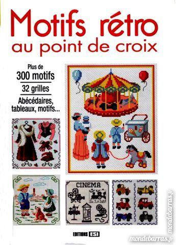 POINT DE CROIX : MOTIFS RÉTRO / prixportcompris 11 Laon (02)