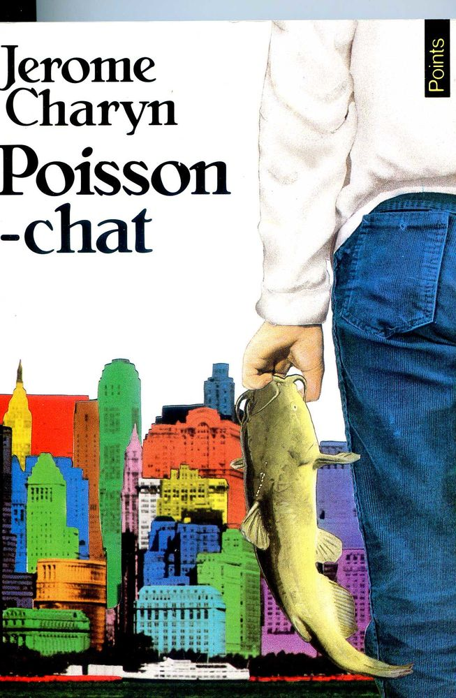 POISSON-CHAT- Jerome Charyn, 3 Rennes (35)