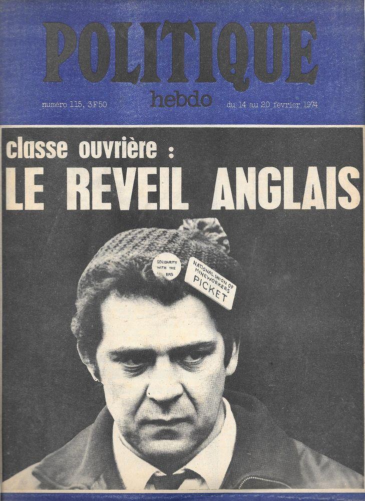 POLITIQUE HEBDO Magazine n°115 1974  Le réveil anglais 3 Castelnau-sur-Gupie (47)