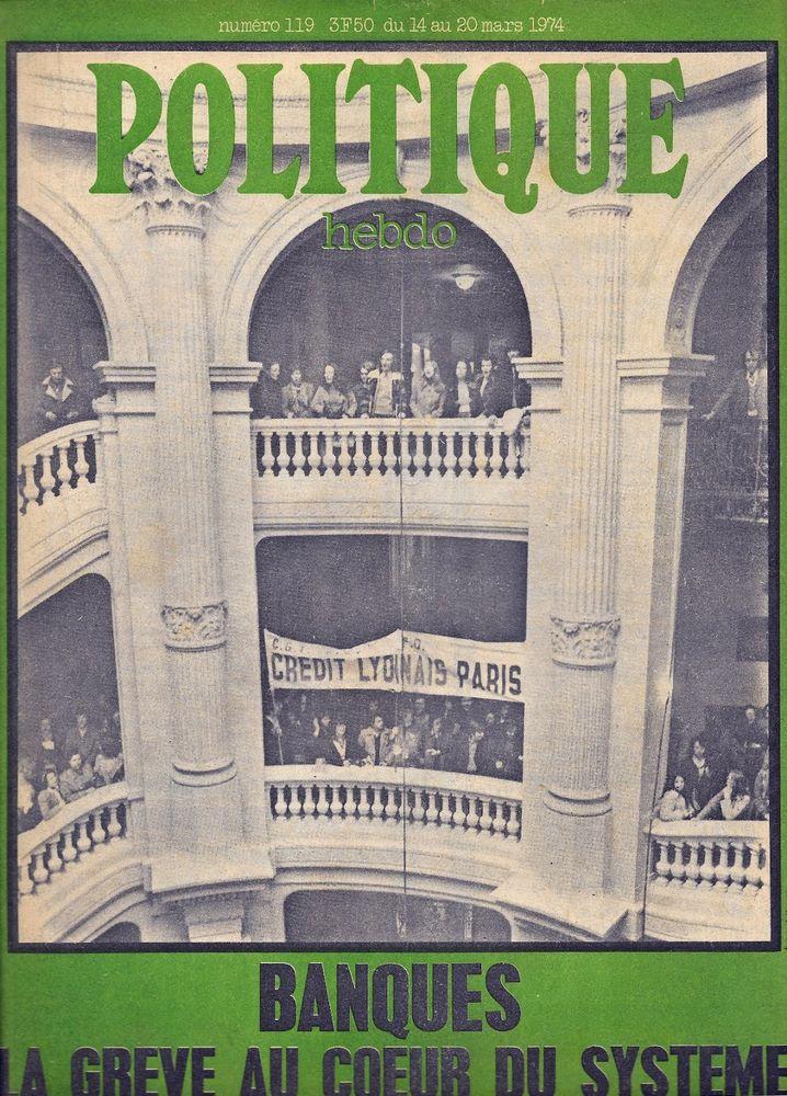 POLITIQUE HEBDO Magazine n°119 1974  Union soviétique 3 Castelnau-sur-Gupie (47)